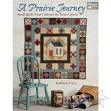 Kathleen Tracy - A Prairie Journey_