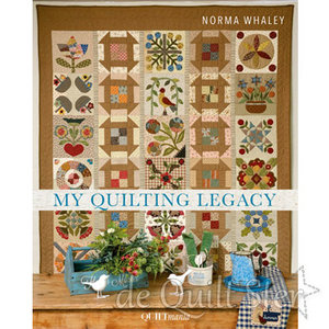My Quilting Legacy - Norma Whaley *OP BESTELLING*