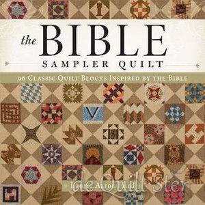 Laurie Aaron Hird - The Bible Sampler Quilt