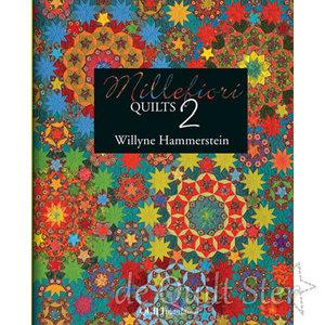 Willyne Hammerstein - Millefiori Quilts 2