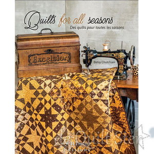 Betsy Chutchian - Quilts for all Seasons