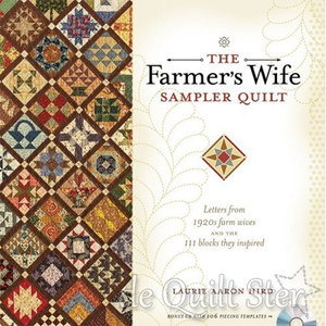 Laurie Aaron Hird - The Farmer's Wife 1920 Sampler Quilt