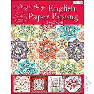 Sharon Burgess - 'Quilting on the Go' (English Paper Piecing)
