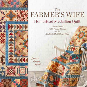 Laurie Aaron Hird - The Farmer's Wife Homestead Medaillon Quilt