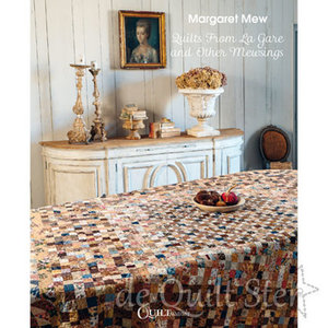 Margaret Mew | Quilts from La Gare and other Mewsings