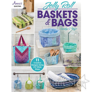 Annie's Quilting   Jelly Roll - Baskets & Bags
